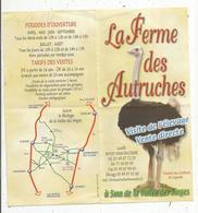 Dépliant Touristique , LA FERME DES AUTRUCHES , 86 , VAUX EN COUHE ,Vienne,6 Pages, 2 Scans , Frais Fr 1.45e - Dépliants Touristiques
