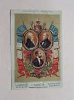 L. CARNOT 1753-1823 / H. CARNOT 1801-1888 > Président De La République ( Dép. ? ) > Voir Photo Svp ! - History