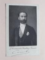CARNOT Le Président De La République Française ( Photo Pierre Petit ) > Voir Photo Svp ! - Histoire
