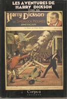 LES AVENTURES DE HARRY DICKSON - TOME 6 CORPS 9 EDITIONS - EO 85 - Fantastic