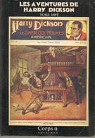 LES AVENTURES DE HARRY DICKSON - TOME 7 CORPS 9 EDITIONS - EO 85 - Fantastic