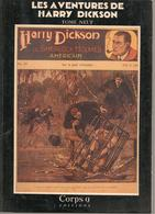 LES AVENTURES DE HARRY DICKSON - TOME 9 CORPS 9 EDITIONS - EO 85 - Fantastic