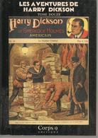 LES AVENTURES DE HARRY DICKSON - TOME 12 CORPS 9 EDITIONS - EO 86 - Fantastic
