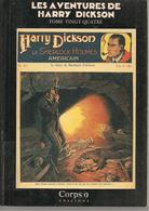 LES AVENTURES DE HARRY DICKSON - TOME 24 - CORPS 9 EDITIONS - EO 86 - Fantastic