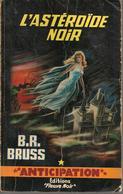 FNA  N° 251- BRUSS - L'ASTEROÏDE NOIR - Fleuve Noir