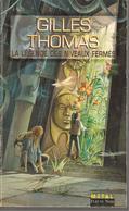 FNA  N° 1764- THOMAS  - LA LEGENDE DES NIVEAUX FERMES -REED 96 - Fleuve Noir