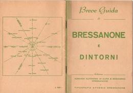 """07548 """"BREVE GUIDA DI BRESSANONE E DINTORNI - AZIENDA AUTONOMA DI CURA E SOGGIORNO"""". ORIG. - Dépliants Turistici"""