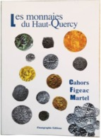 MONNAIES Du Quercy, Figeac Cahors, Martel, Numismatique - Books & Software