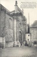 BESANCON HISTORIQUE . 4. PORTAIL DE LA CATHEDRALE SAINT-JEAN  + HIST . CARTE NON ECRITE - Besancon