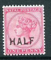 Natal - South Africa - 1895 QV - HALF On 1d Rose HM (SG 125) - South Africa (...-1961)