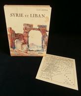 ( Moyen-Orient ) SYRIE Et LIBAN Par André GEIGER 1932 Carte Et Photos - Géographie