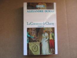 La Comtesse De Charny - Tome 3 (Alexandre Dumas) éditions Complexe De 1989 - Books, Magazines, Comics