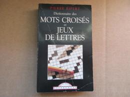Dictionnaire Des Mots Croisés Et Jeux De Lettres (Pierre Ripert) éditions  De 1998 - Dictionnaires