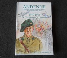 Andenne 1940 - 1945   (J. Vandenbroucke)  Landenne  Maizeret  Namèche  Samson  Sclayn  Seilles  Thon  Vezin - Kultur