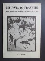 Le Havre - Livre - Les Pavés De Franklin - Les 111 Jours De Grève Des Metallos Havrais En 1922 - 1981 - Coll Baly -TBE - - Normandie