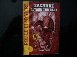 """Collection """"police Et Mystère """" N°95 """" Bagarre Autour D'un Rapt"""" C.Ascain - Ferenczi"""