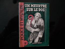"""Collection """"police Et Mystère """" N°86"""" Un Meurtre Sur Le Dos"""" L.Ravel - Ferenczi"""