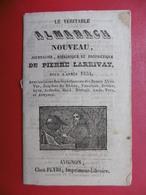 ALMANACH CALENDRIER PIERRE LARRIVAY AVIGNON 1854 FOIRES - Petit Format : ...-1900
