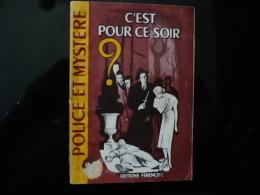 """Collection """"police Et Mystère """" N°93 """" C'est Pour Ce Soir"""" R Et R.Borel-Rosny - Ferenczi"""