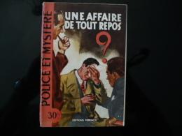 """Collection """"police Et Mystère """" N°103 """" Une Affaire De Tout Repos"""" A.Pecker - Ferenczi"""