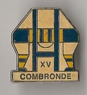 PIN'S THEME  RUGBY CLUB DE COMBRONDE EN PUY DE DOME  PIN'S  RARE - Rugby