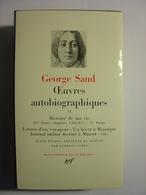 GEORGE SAND - OEUVRES AUTOBIOGRAPHIQUES - TOME II - LA PLEIADE - 1971 - TBE - La Pléiade