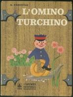 L'OMINO TURCHINO -G. FANCIULLI -GIUNTI - Bambini E Ragazzi