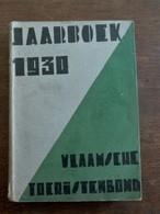 Jaarboek  1930  Vlaamsche Toeristenbond - Books, Magazines, Comics