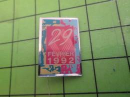 2117 Pin's Pins / Belle Qualité Et TB état !!!! : THEME AUTOMOBILE / RENAULT LE 29 FEVRIER 1992 JOUR BISSEXTILE - Renault
