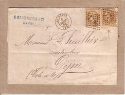 SEINE MARITIME , CÔTE D'OR - LETTRE DEPART LE HAVRE POUR DIJON , GC 1769 SUR 2 X 10 C NAPOLEON III LAURE - 1868 - 1849-1876: Classic Period