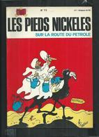 Edition Originale Les Pieds Nickelés Sur La Route Du Pétrole No 73 - Pieds Nickelés, Les