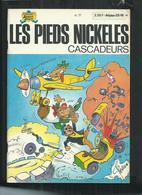 Edition Originale Les Pieds Nickelés Cascadeurs No 77 - Pieds Nickelés, Les