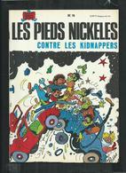 Edition Originale Les Pieds Nickelés Contre Les Kidnappers No 79 - Pieds Nickelés, Les