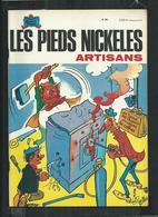 Edition Originale Les Pieds Nickelés Artisans No 80 - Pieds Nickelés, Les