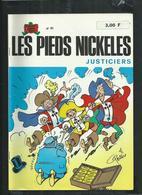 Edition Originale Les Pieds Nickelés Justiciers No 81 - Pieds Nickelés, Les