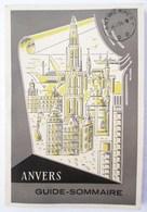 1953 ANVERS GUIDE SOMMAIRE 1953 AVEC CARTE ANTWERPEN BELGIQUE - Toerisme