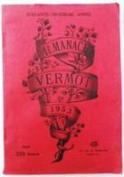 ALMANACH VERMOT 1953   43 RUE DE DUNKERQUE PARIS - Other