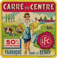 ETIQUETTE         DE FROMAGE   CARRE DU CENTRE FABRIQUE DANS LE BERRY  LFC - Cheese