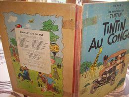 Tintin ( Tintin Au Congo 1947 ) Imprimé En Belgique Par Les Etablissements Casterman S . A Tournai . - Hergé
