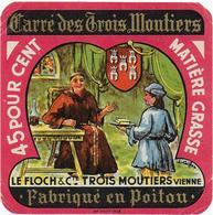 ETIQUETTE          DE FROMAGE CARRE DES TROIS MOUTIERS LE FLOCH TROIS MOUTIERS VIENNE  POITOU - Cheese