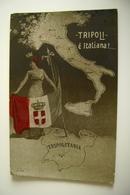 TRIPOLI E' ITALIANA TRIPOLITANIA    WW1  GUERRA D'AFRICA COLONIA ITALIA   WAR    MILITARE LYBIA COLONY - Guerre 1939-45