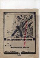 BELGIQUE -COMBLAIN LA TOUR-LIEGE-HAMOIR- RARE CAHIER ECOLE PRIMAIRE COMMUNALE-1930-SIMONE EVRARD - Blotters