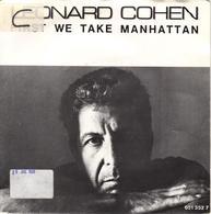 "LEONARD COHEN ""FIRST WE TAKE MANHATTAN / SISTERS OF MERCY"" DISQUE VINYL 45 TOURS - Vinyl Records"