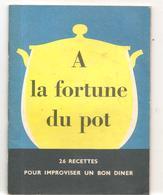 Collectif A La Fortune Du Pot ASTRA - Gastronomie