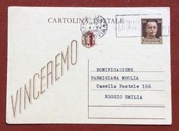 CARTOLINA POSTALE REPUBBLICA SOCIALE 30 C. VINCEREMO  SOVRASTAMPATA  CON STAMPA PRIVATA SOC.GEOGRAFICA ITALIANA - 4. 1944-45 Repubblica Sociale