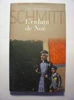 L' ENFANT DE NOE - ERIC EMMANUEL SCHMITT - FRANCE LOISIRS - 2005 - Avec JAQUETTE - EXCELLENT ETAT - Books, Magazines, Comics