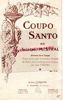 83- TOULON-13-MARSEILLE-RARE PARTITION MUSIQUE COUPO SANTO FREDERIC MISTRAL-JULES CHASTAN-MAISON CARBONEL-F. LAJUNIES - Partitions Musicales Anciennes