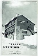 Revue Du Club Alpin Français CAF Section Alpes Maritimes 1961 - 24 Pages - Le Chalet D'Auron - Toerisme