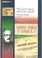 Italia, 2011, Folder Giuseppe Mazzini 150° Dell'Unità D'Italia, Completo. - Italia
