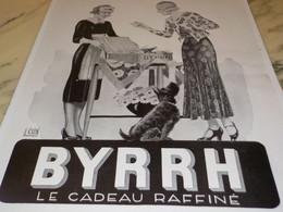 ANCIENNE PUBLICITE BYRRH UN CADEAU  1930 - Publicités